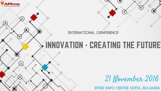 """Mеждународна конференция """"Иновациите творят бъдещето!"""""""