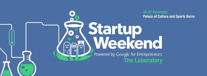 Startup Weekend Varna: The Laboratory