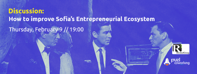 Discussion: How to improve the Sofia Entrepreneurial Ecosystem