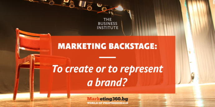 Marketing Backstage: To create or to represent a brand?