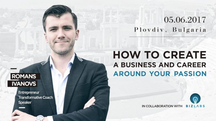 "Уъркшоп ""How To Build a Business And Career Around Your Passion"""