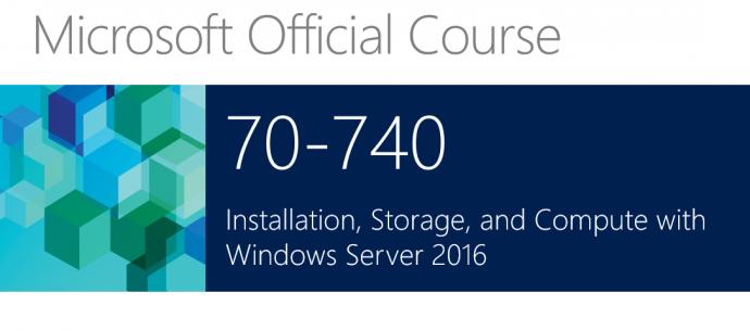 "Онлайн курс ""70-740 Install, Storage Compute, Windows Server 2016"""