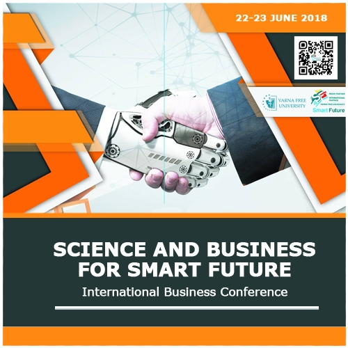 "INTERNATIONAL BUSINESS CONFERENCE  ""SCIENCE AND BUSINESS FOR SMART FUTURE"""