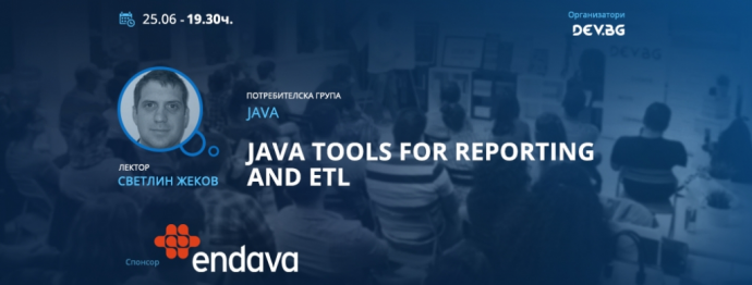 "Събитие ""Java tools for reporting and ETL"""