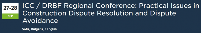 ICC / DRBF Regional Conference: Practical Issues in Construction Dispute Resolution and Dispute Avoidance
