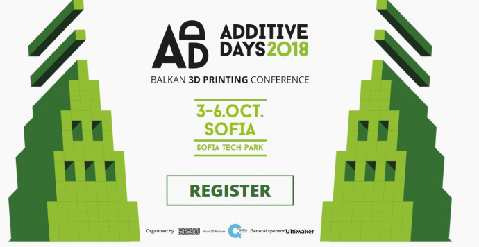 Additive Days 2018. Balkan 3D Printing Conference