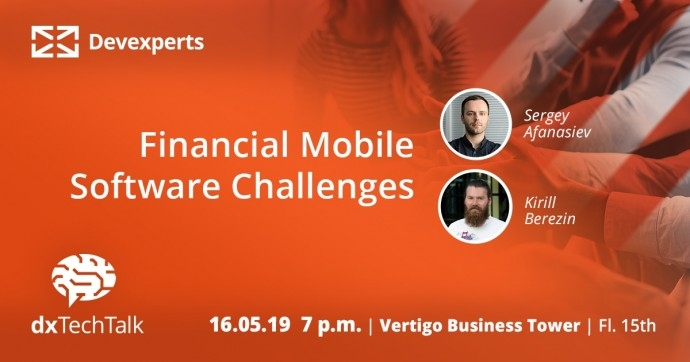 Financial Mobile Software Challenges Meetup