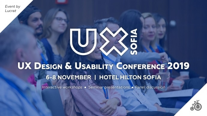 "Конференция: ""UX Sofia 2019"""