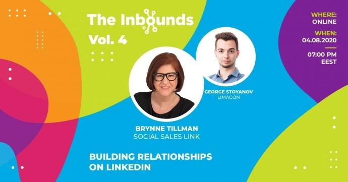 The Inbounds, vol. 4: Building relationships on LinkedIn. Brynne Tillman from Social Sales Link