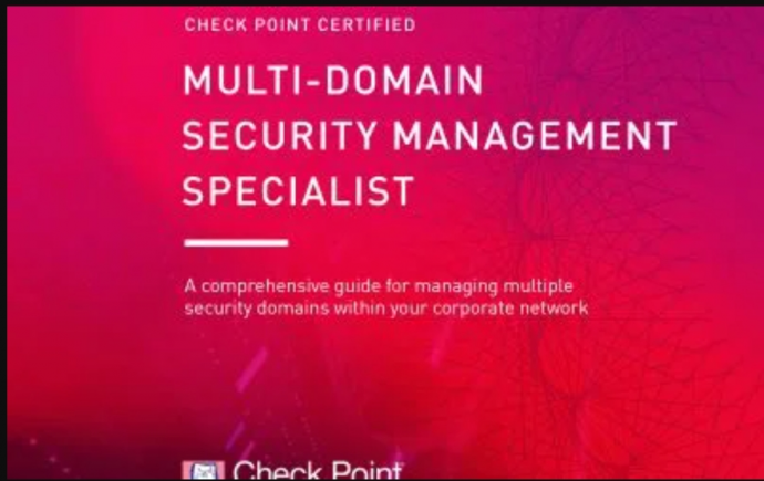 Check Point Certified Multi-Domain Security Management Specialist (CCMS)