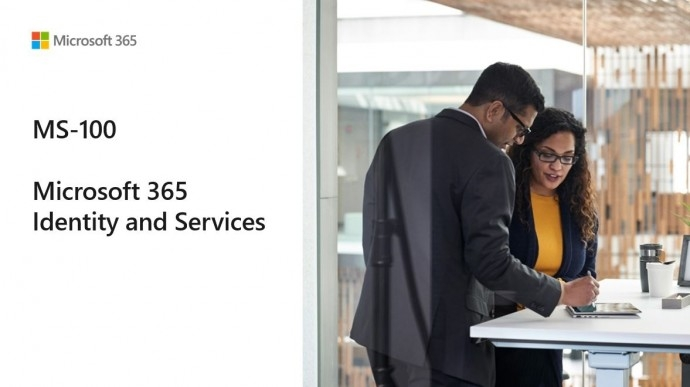 MS-100 – Microsoft 365 Identity and Services
